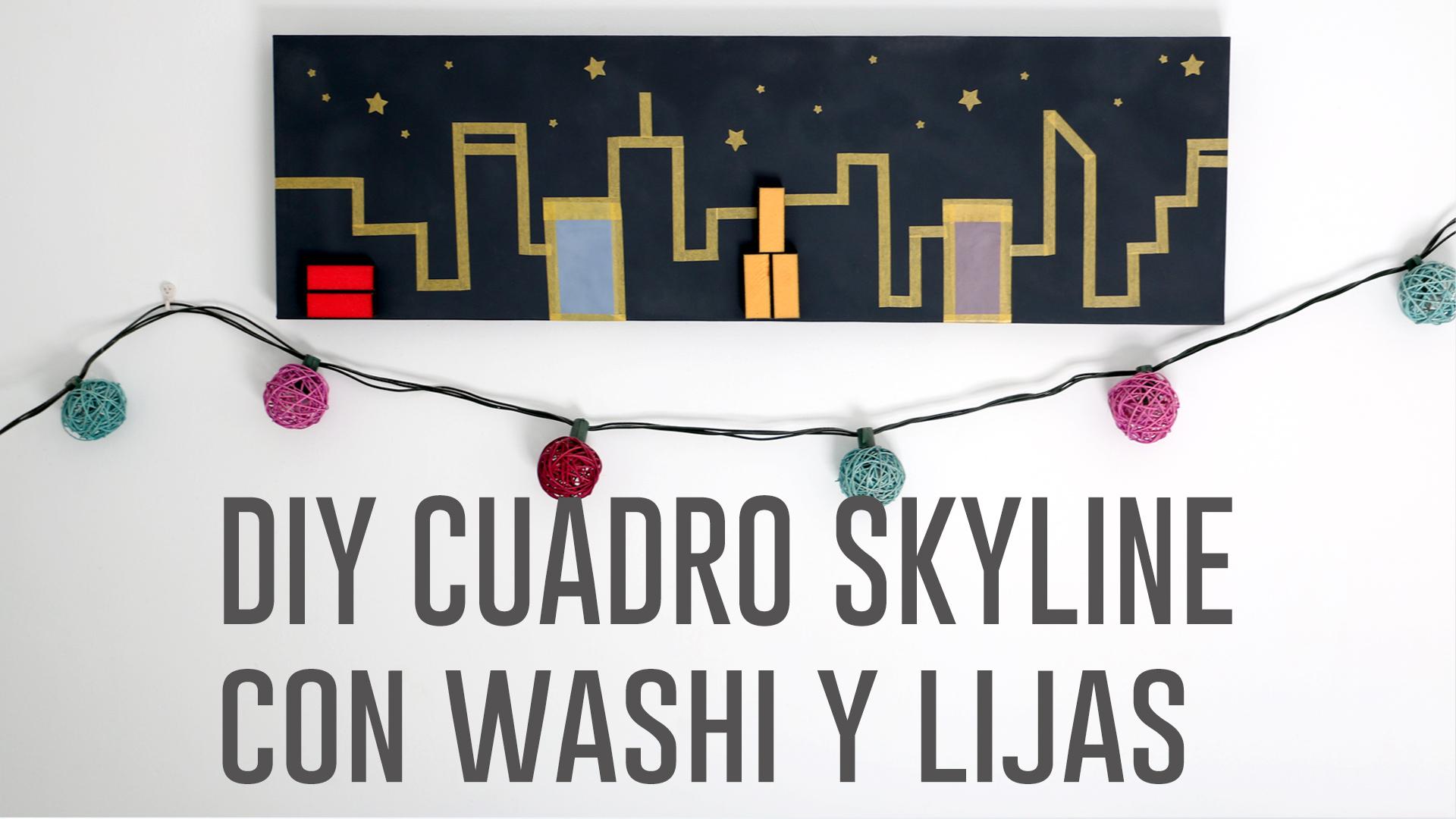 DIY CUADRO SKYLINE CON WASHI Y LIJAS.Imagen fija001
