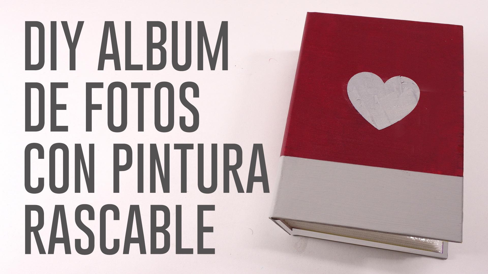 DIY ALBUM FOTOS PINTURA RASCABLE SAN VALENTIN.Imagen fija001